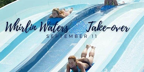 Whirlin' Waters Sweet 16 Take Over tickets
