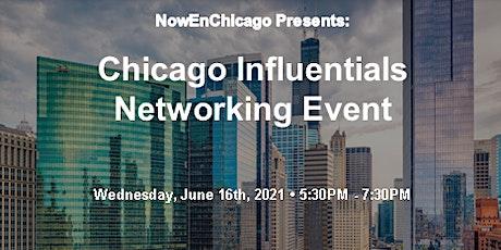 NowEnChicago Presents: Chicago Influentials Networking Event tickets