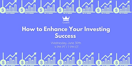 How to Enhance Your Investing Success tickets