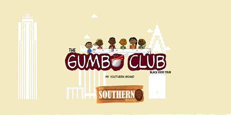 The Gumbo Club:  Black Food Tour - Day 1 tickets