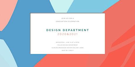 Design Department Graduation Celebration (2020 & 2021) tickets