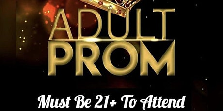 Adult Prom 21+ tickets