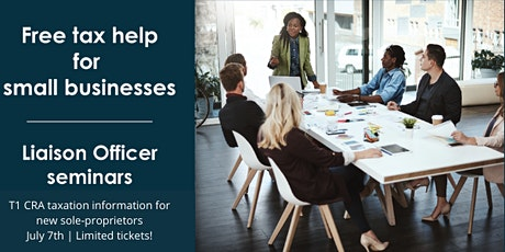 T1 - CRA Taxation Requirements for Sole Proprietors - July 7th, 2021 tickets