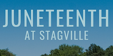 Juneteenth at Stagville tickets