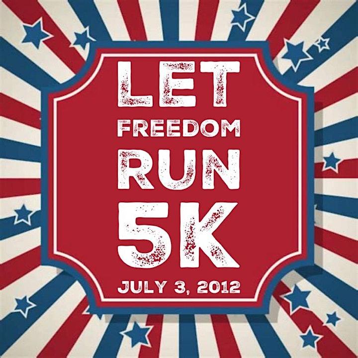 Let Freedom RUN 5k image