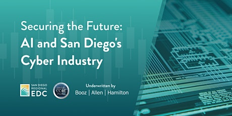 Study launch - Securing the Future: AI and San Diego's Cyber Industry tickets