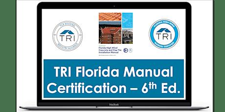 Aug 6, 2021 - TRI  6th Edition FL High Wind Manual Cert  Webinar tickets