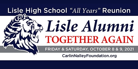 """Lisle All Years Reunion """"Together Again"""" tickets"""
