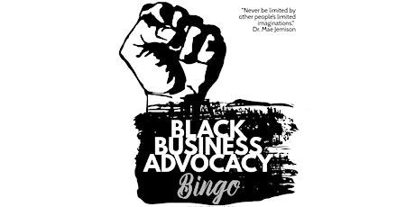 Black Business Advocacy Bingo tickets