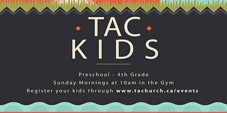 TAC Kids - June 20 tickets