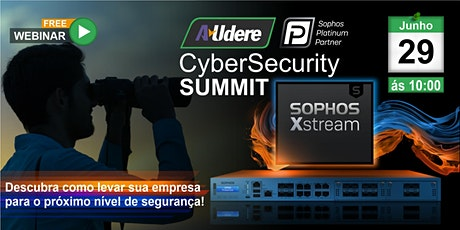 Cybersecurity Summit  - Audere Sophos bilhetes