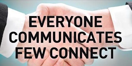 Everyone Communicates Few Connects tickets