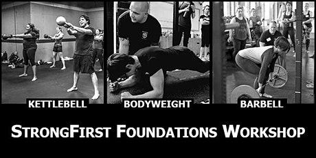 StrongFirst Foundations Workshop—Oakland,  California, USA tickets