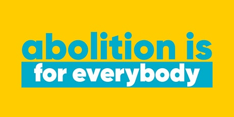 Abolition Is For Everybody Podcast Launch Party! tickets