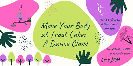 Move your Body at Trout Lake : A Dance Class tickets