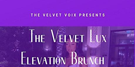 The Velvet Lux Elevation Brunch tickets