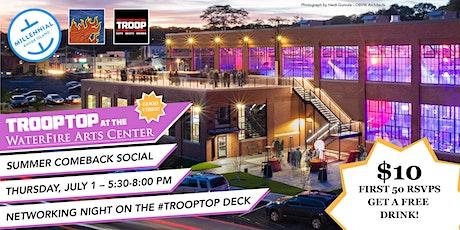 Millennial RI Comeback Social on the TroopTop Deck tickets