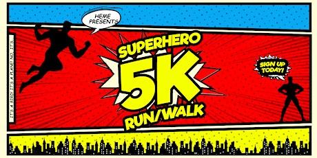 HEME's Superhero 5K Run/Walk tickets