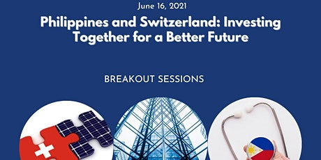 Philippines and Switzerland: Investing Together for a Better Future tickets