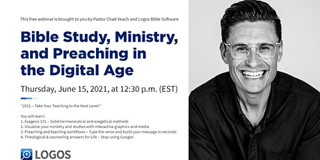 Bible Study, Ministry, & Preaching in the Digital Age w/ Pastor Chad Veach tickets