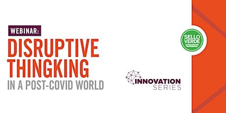 Sello Verde: Disruptive Thinking in a Post-Covid World tickets
