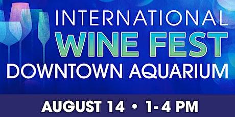 Downtown Aquarium International Wine Fest tickets