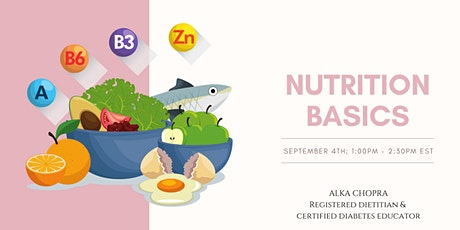 Nutrition Basics: A simple explanation tickets