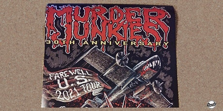 The Murder Junkies 30th Anniversary Farewell US Tour tickets