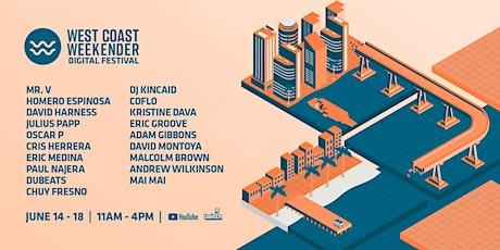 West Coast Weekender Digital Festival tickets
