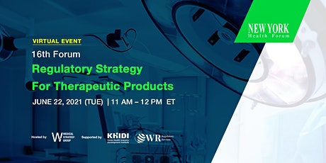 16th New York Health Forum: Regulatory Strategy for Therapeutic Products Tickets