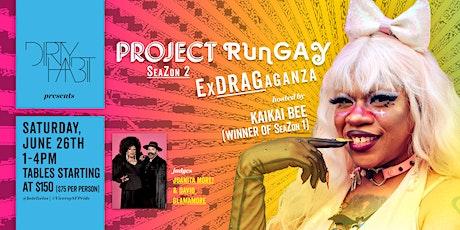 Project RunGay ExDRAGaganza SeaZon 2 tickets