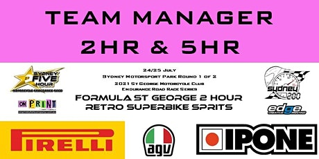 TEAM MANAGER (2HR & 5HR Only) St George Motorcycle Club Endurance Series tickets