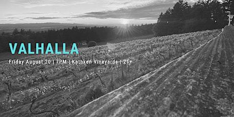 Valhalla at Kathken Vineyards tickets