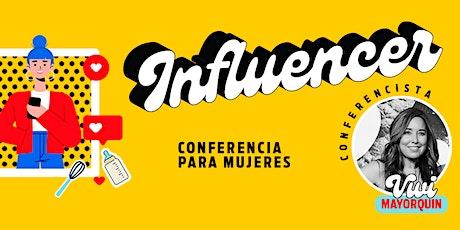 "San Diego  | Conferencia para Mujeres ""Influencer"" tickets"