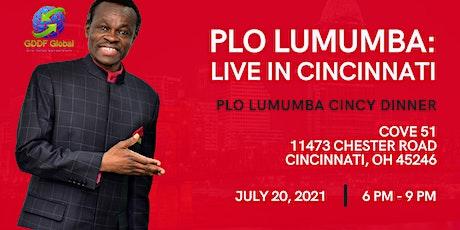 PLO Lumumba  Cincinnati Dinner tickets