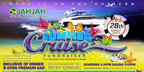 JAHJAH Foundation Summer Cruise Fundraiser tickets