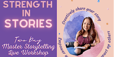 Strength in Stories: Master Your Storytelling Workshop tickets