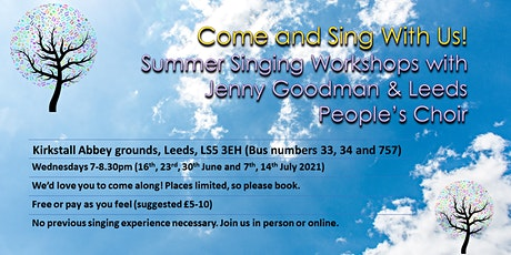 Come and sing with us! Summer singing with Jenny and Leeds People's Choir tickets