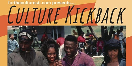 ForTheCultureSTL Presents: The 3rd Annual Culture Kickback tickets