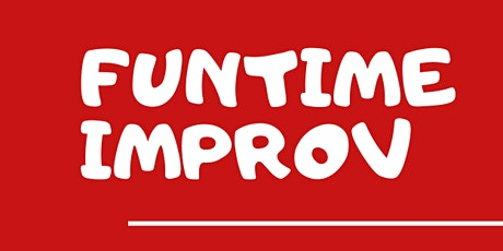 FUNTIME IMPROV Thursday 17th June 7.30pm ONLINE tickets