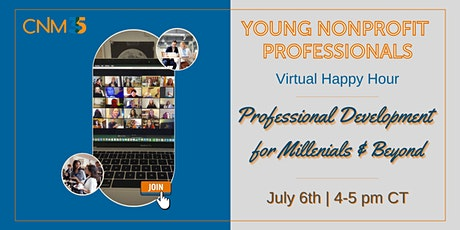 YNP Happy Hour: Professional Development for Millennials and Beyond tickets