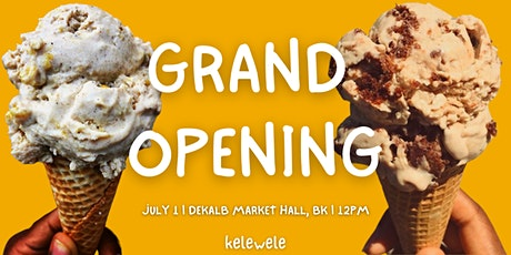 Kelewele Flagship Store Grand Opening tickets