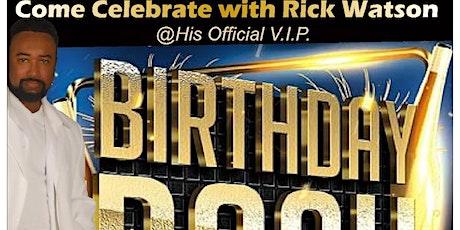 Rick Watson Birthday Bash tickets