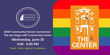 SDWF Community Partner Connection: The San Diego LGBT Community Center tickets
