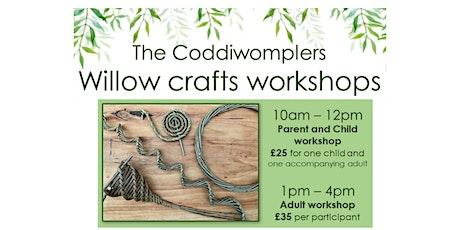 Coddiwomplers Willow Craft Workshop tickets