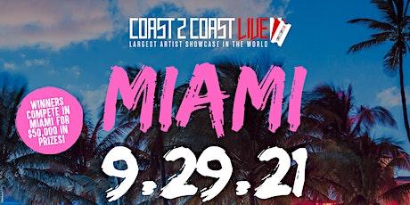 Coast 2 Coast LIVE Showcase Miami - Artists Win $50K In Prizes tickets