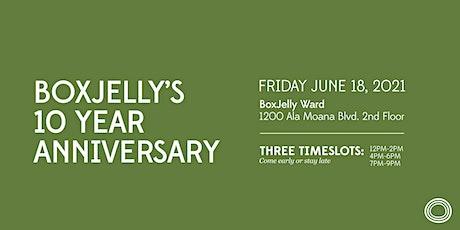 BoxJelly 10-Year Anniversary Celebration tickets