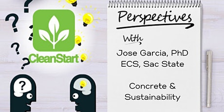 CleanStart Perspectives Looks at Sustainability and Concrete tickets
