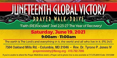 Prayer Walk - Juneteenth Global Victory tickets