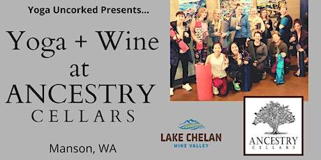 Yoga + Wine at Ancestry Cellars, Manson WA tickets